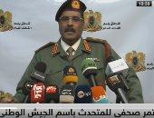 المسمارى : حرصنا على حياة المدنيين سبب تأخر حسم المعارك فى طرابلس