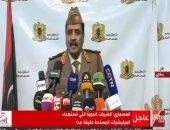 متحدث الجيش الليبي: تركيا وقطر انضمتا للحرب ضدنا فى طرابلس بشكل صريح
