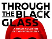 فيديو.. تريلر جديد لـ Through The Black Glass المشارك بـمهرجان كان