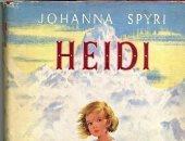 قرأت لك.. هل سمعت عن رواية هايدى؟ باعت 50 مليون نسخة