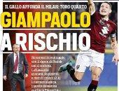 صحف إيطاليا: جيامباولو سيغادر ميلان.. وجاتوزو ورانيرى وسباليتى فى الصورة