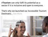 مبادرة جديدة.. السياحة العالمية تٌرشد ذوى الاحتياجات الخاصة لمقاصد سياحية مناسبة