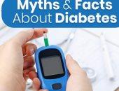 10 خرافات شائعة ترتبط بمرض السكر.. أبرزها الإنسولين يسبب مضاعفات لصحتك