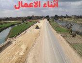"""محافظة الجيزة: ازدواج طريق """" الحسانين-ذات الكوم """" بمنشأة القناطر"""