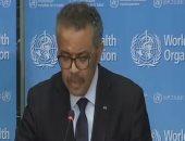 مدير الصحة العالمية: فيروس كورونا لا يحترم الحدود ولا يميز بين الأعراق
