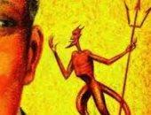 """""""الشياطين مسلسلة فى رمضان"""".. علماء الأزهر: بعض الفقهاء قالوا بأن التصفيد حقيقى.. وآخرون يؤكدون: الشيطان يضعف بزيادة الإيمان والأعمال الصالحة تنتصر على غواية إبليس"""