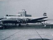 """من قاعدة جوية عسكرية إلى بوابة مصر الأولى.. 57 عاماً على إنشاء مطار القاهرة.. حمل اسم """"باين فيلد"""" أول طيار أمريكى قُتل فى الحرب العالمية الثانية.. ثم مطار """"فاروق الأول"""".. وافتتحه عبد الناصر فى 1963.. صور"""