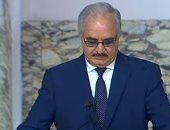 حفتر: خطر تركيا لا يقتصر على ليبيا.. وندعم مبادرة مصر لحل الأزمة