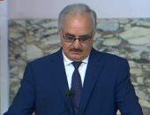 حفتر يشكر السيسى ومصر لدورها الفاعل في تحقيق الأمن والاستقرار في ليبيا