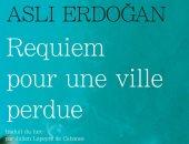 كاتبة تركية اعتقلها أردوغان تكتب عن التجربة وترثى إسطنبول فى كتاب جديد
