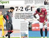 إذلال ليفربول وصفعة مانشستر يونايتد تتصدر عناوين صحف إنجلترا.. صور