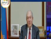 أبرز قضية.. رئيس أرمينيا يوجه رسالة للشعب المصرى: أشكركم على كرم الضيافة