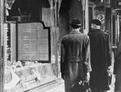 ليلة الزجاج المكسور.. يهود ألمانيا يدفعون ثمن جريمة وقعت فى فرنسا