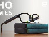 يعني إيه نظارة أمازون الذكية Echo Frames وهل تغنيك عن هاتفك الذكى؟