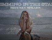 بريتنى سبيرز تطلق أغنية سينجل بعنوان  Swimming In The Stars  سجلتها فى 2016