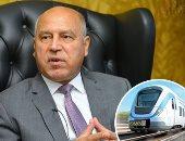وزير النقل: القطار الكهربائى سيحمل الركاب إلى العاصمة الإدارية أكتوبر المقبل