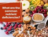 6 عناصر مهمة فى طعامك احذر من نقصانها.. أبرزها الحديد وفيتامين د