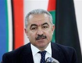رئيس وزراء فلسطين يطالب الأمم المتحدة بالتحرك لوقف العدوان الإسرائيلى