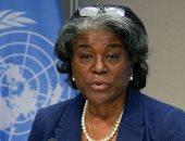 مندوبة واشنطن لدى الأمم المتحدة : سنواصل العمل من أجل سلام دائم بين الفلسطينيين والإسرائيليين