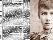"""أبرز النساء الجريئات.. """"نيلى بلى"""" مبدعة الصحافة الاستقصائية فى العالم"""