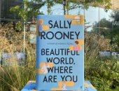"""صدر حديثا.. """"العالم الجميل.. أين أنت؟"""" رواية لـ سالى رونى"""