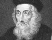 """أفكار قتلت أصحابها.. """"جون ويكليف"""" ترجم """"الإنجيل"""" للإنجليزية فأحرقت عظامه"""