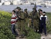 إسرائيل تعتقل 10 فلسطينيين بالخليل والضفة والخارجية تدين جرائم الاحتلال