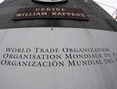 مرشحو مصر والمكسيك ومولدوفا خارج سباق رئاسة منظمة التجارة العالمية