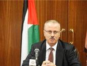 رئيس الوزراء الفلسطينى: سنواصل تنفيذ المشاريع التنموية فى المخيمات