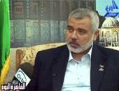 إسماعيل هنية:تحرير الأسرى على رأس أولويات حماس