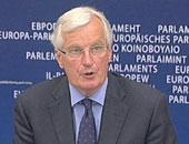 بارنييه يطالب بريطانيا والاتحاد الأوروبى بتحقيق تقدم حيال الحدود الأيرلندية