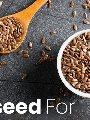 بذور الكتان مفيدة لخفض الوزن.. اعرف أفضل الطرق لإضافتها على الأطعمة